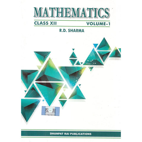 Mathematics Vol. 1 & 2 Class - 12 Paperback – 2017 R D Sharma-Books-RD Sharma (Author)-Helmetdon