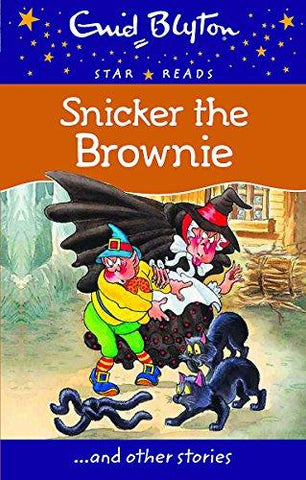 Snicker the Brownie (Enid Blyton: Star Reads Series 4)-Book-Octopus Publishing Group-Helmetdon