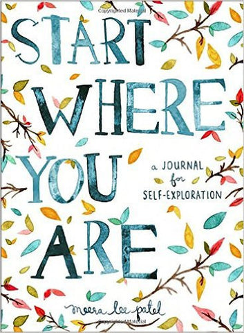 Start Where You Are: A Journal for Self-Exploration-Books-TBHPD-Helmetdon