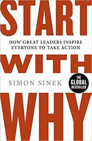 Start With Why: How Great Leaders Inspire Everyone To Take Action-Books-TBHPD-Helmetdon