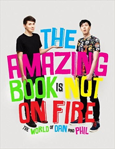 The Amazing Book is Not on Fire: The World of Dan and Phil-Books-TBHPD-Helmetdon
