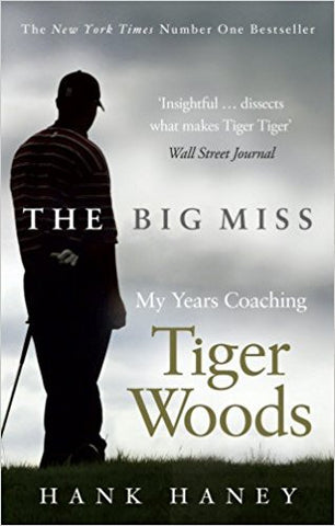 The Big Miss: My Years Coaching Tiger Woods-Books-TBHPD-Helmetdon