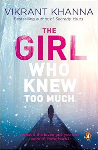 The Girl Who Knew Too Much: What if the Loved One You Lost Were to Come Back?-Books-TBHPD-Helmetdon