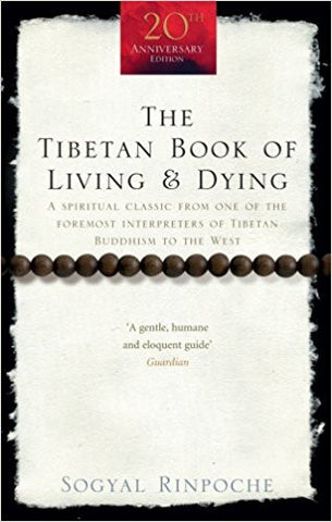 The Tibetan Book Of Living And Dying: A Spiritual Classic from One of the Foremost Interpreters of Tibetan Buddhism to the West (Rider 100)-Books-TBHPD-Helmetdon