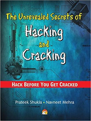 The Unrevealed Secrets of Hacking and Cracking - Hack Before You Get Cracked-Books-TBHPD-Helmetdon