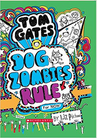 Tom Gates #11: Dog Zombies Rule-Books-TBHPD-Helmetdon