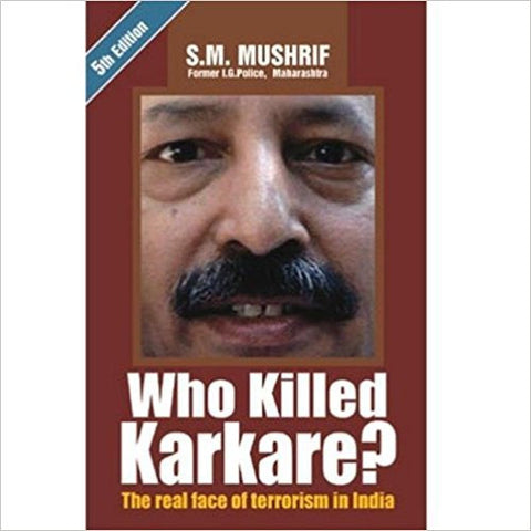 Who Killed Karkare?: The Real Face of Terrorism in India-Books-TBHPD-Helmetdon