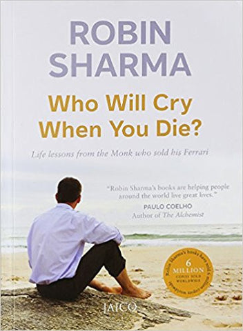 Who Will Cry When You Die?-Books-TBHPD-Helmetdon
