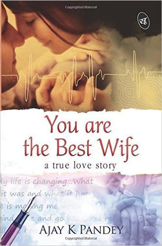 You are the Best Wife: A True Love Story-Books-TBHPD-Helmetdon