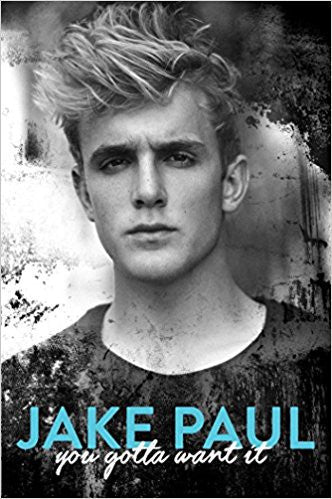 Jake paul you gotta want it book