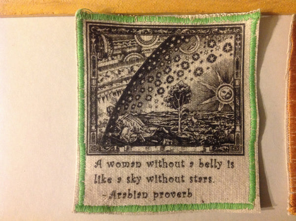Cotton Canvas Handmade Sew-On Patch --A Woman Without A Belly Is Like A Sky Without Stars - Antika Nueva