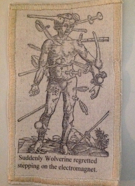 Cotton Canvas Handmade Sew-On Patch --Wolverine Regrets Stepping On Electromagnet - Antika Nueva