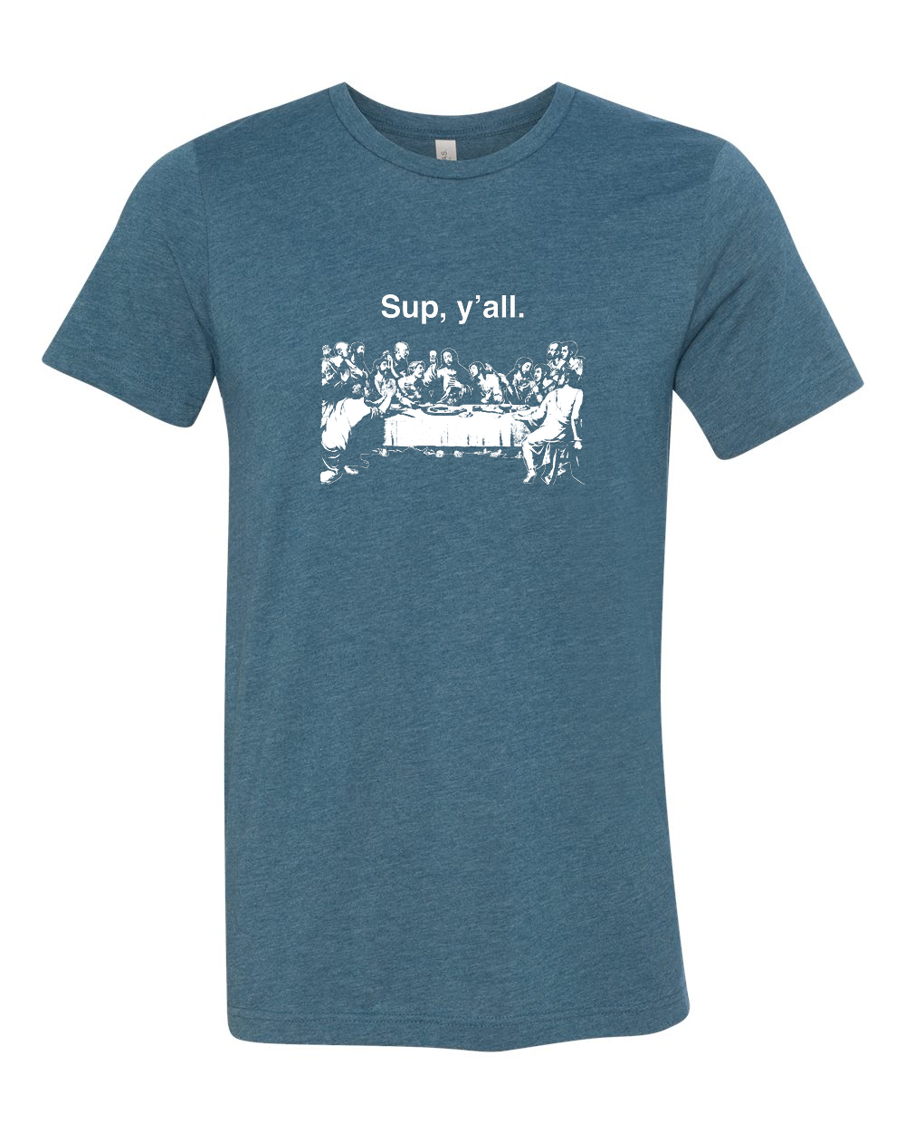 Sup y'all - Last Supper T Shirt - That One Sheep