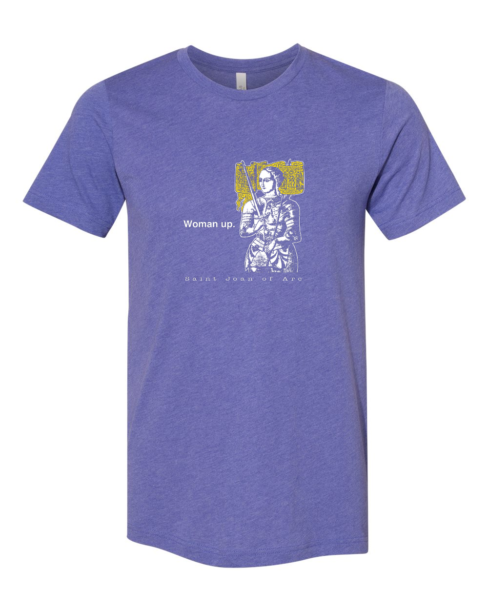 Woman Up - St. Joan of Arc T Shirt - That One Sheep