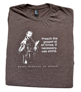 Franciscan Evangelization - St. Francis of Assisi T Shirt  © - That One Sheep