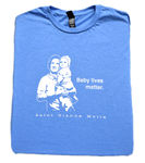 Baby Lives Matter - St. Gianna Molla T Shirt  © - That One Sheep