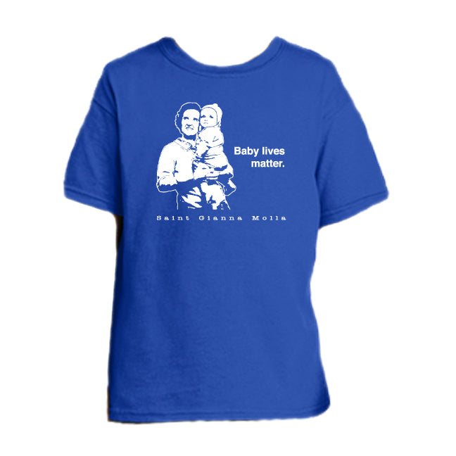 Baby Lives Matter - St. Gianna Molla Youth T Shirt  © - That One Sheep