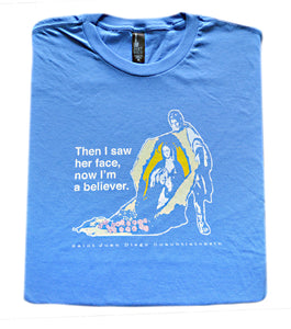 Tilma Testimony – St. Juan Diego T Shirt  © - That One Sheep