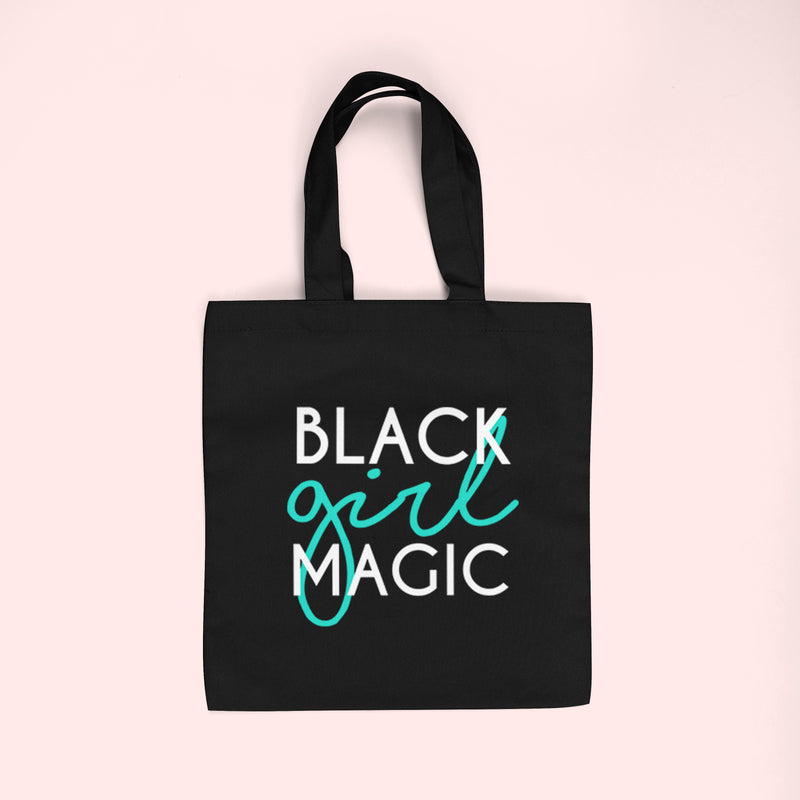 Black Girl Magic | Tote Bag - Made in NYC