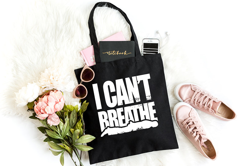 I Can't Breathe | Tote Bag - Made in NYC