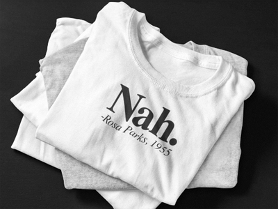 Nah. Rose Parks Tshirt Shirt Made in NYC