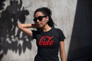 Cute Or Whatever - Ladies Fit T-shirt Crew Neck Made in NYC