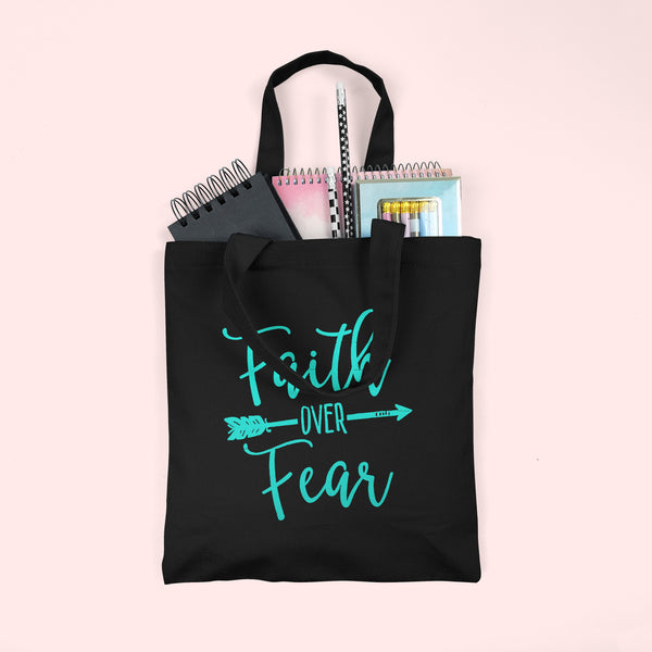 Faith over Fear Tote Bag