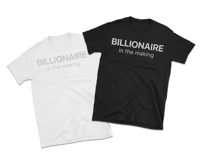 Silver Billionaire in The Making T-Shirt