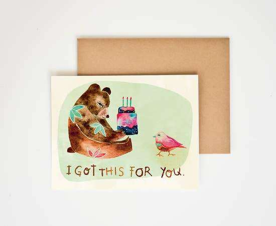 I Got This For You Card