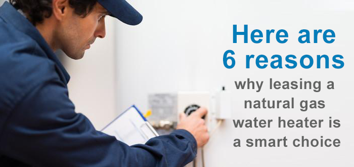 Here are 6 reasons to lease a water heater