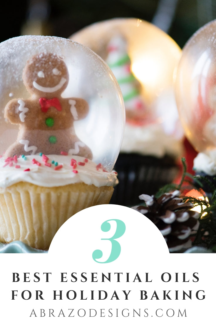 3 BEST ESSENTIAL OILS FOR HOLIDAY BAKING