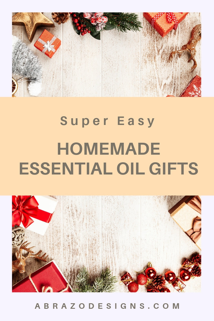 EASY HOMEMADE ESSENTIAL OIL GIFTS
