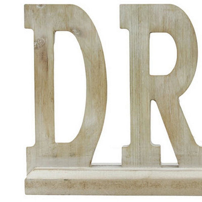 20 Wooden Tabletop Decor with Carved DREAM Word Beige By Casagear Home BM231352