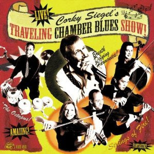 "Corky Siegel ""Traveling Chamber Blues Show"""
