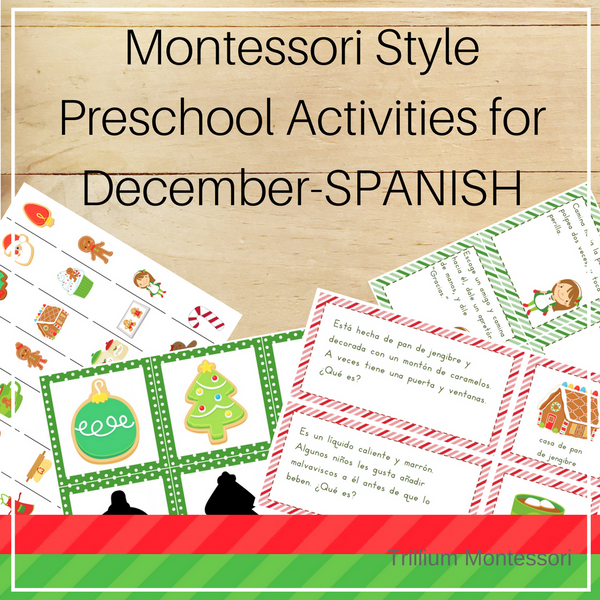 Montessori Style Preschool Activities for December SPANISH - Trillium Montessori