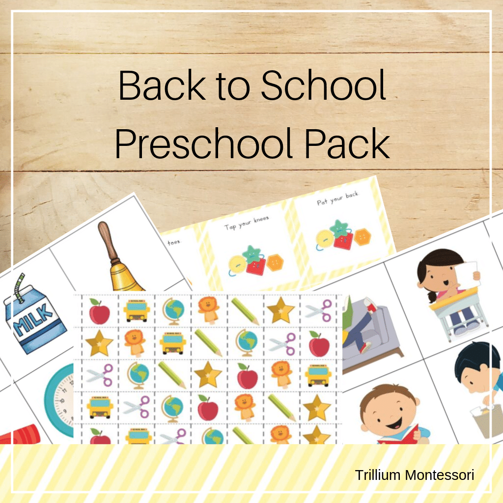 Back to School Preschool Pack - Trillium Montessori
