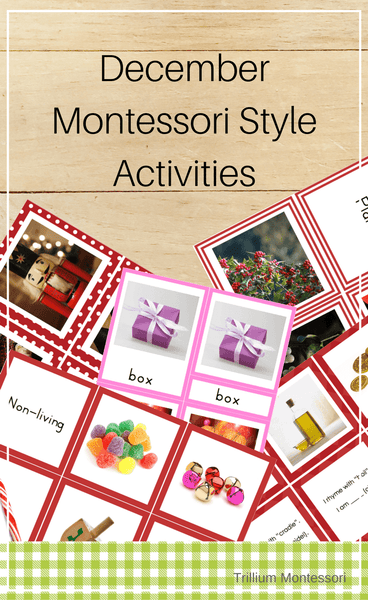 Montessori Style Activities for December - Trillium Montessori