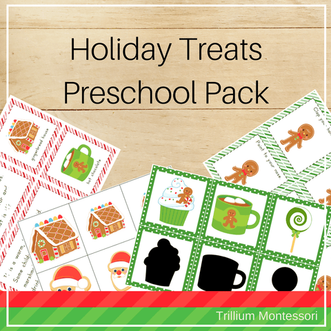 Holiday Treats Preschool Pack - Trillium Montessori
