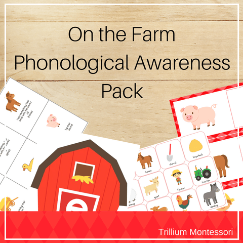 On the Farm Phonological Awareness Pack - Trillium Montessori