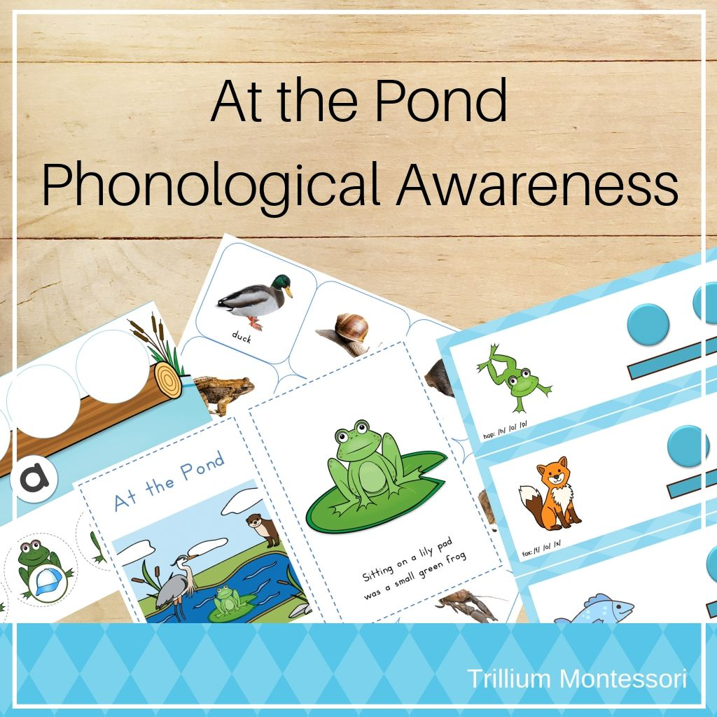 Ponds Phonological Awareness Pack - Trillium Montessori