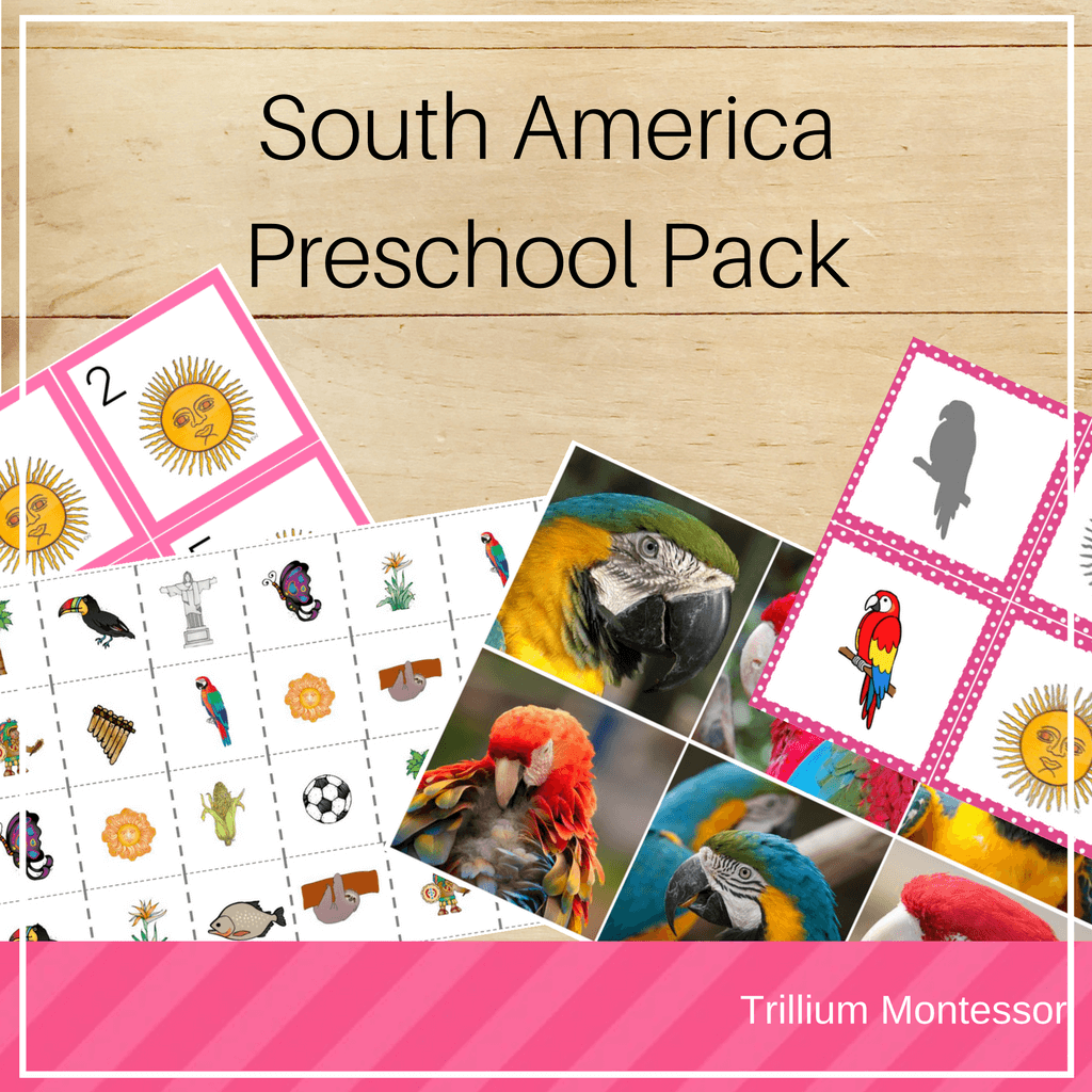 South America Preschool Pack - Trillium Montessori