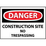 OSHA Danger Construction Site No Trespassing