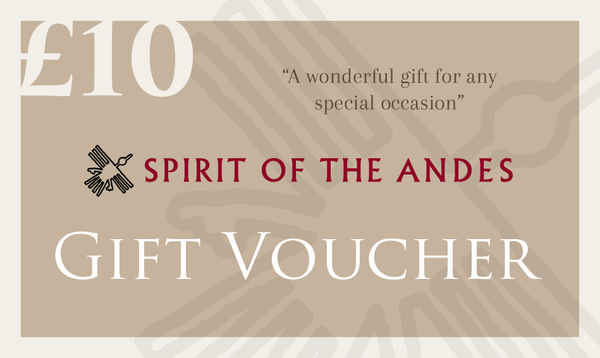 Gift Voucher £10 - Spirit of the Andes