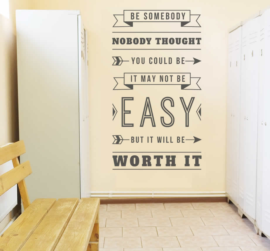 Be Sombody Nobody Thought You Could Be Wall Sticker