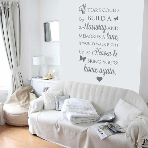 If Tears Could Build A Stairway Tall Wall Sticker