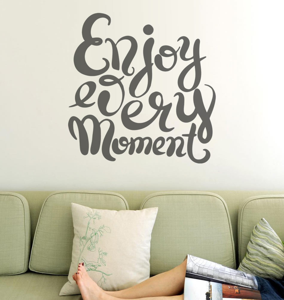Enjoy Every Moment Wall Sticker