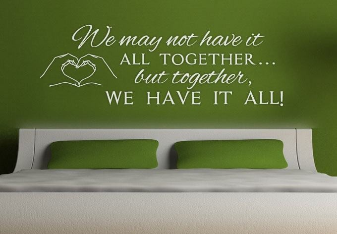 We May Not Have It All Wall Sticker - Wall Chick
