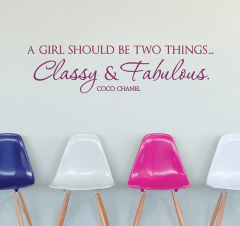 A Girl Should be Two Things Wall Sticker - Wall Chick