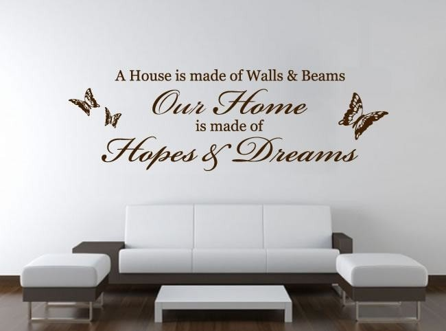 A House is Made of Hopes and Dreams Wall Sticker Wall Sticker - Wall Chick