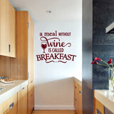 A Meal Without Wine Wall Sticker - Wall Chick